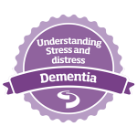 Dementia understanding stress and distress Open Badge